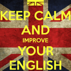 Keep Calm and Improve Your English